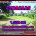 TANAH MURAH di JIMBARAN BALI 1,000 m2 di Jimbaran four seasons